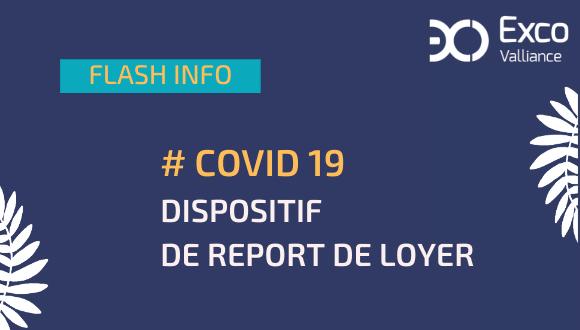 modalités de report de loyers suite à la crise sanitaire COVID 19
