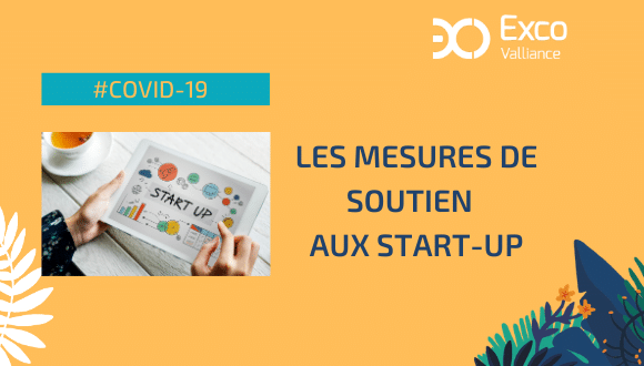 COVID 19 – Mesures de soutien aux start-up
