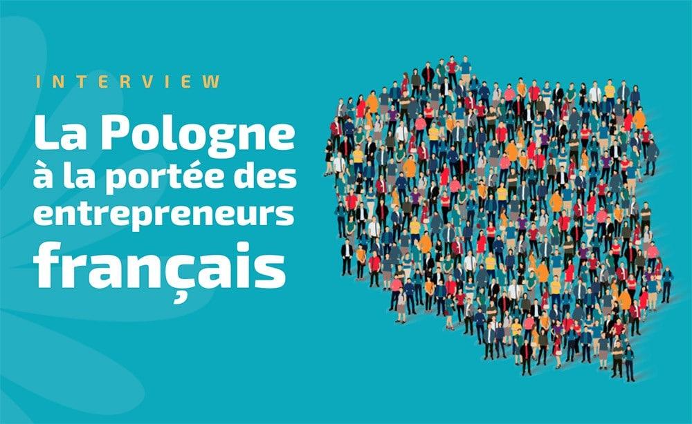 La Pologne à la portée des entrepreneurs français