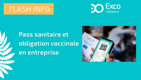 Pass sanitaire et obligation vaccinale en entreprise